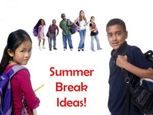 summer break activities